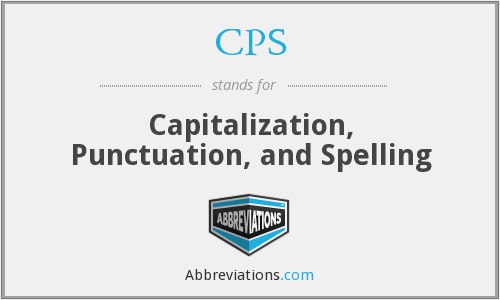 CPS - Capitalization, Punctuation, and Spelling