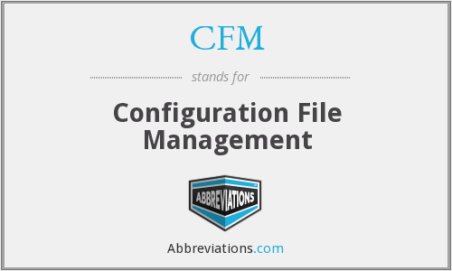 CFM - Configuration File Management
