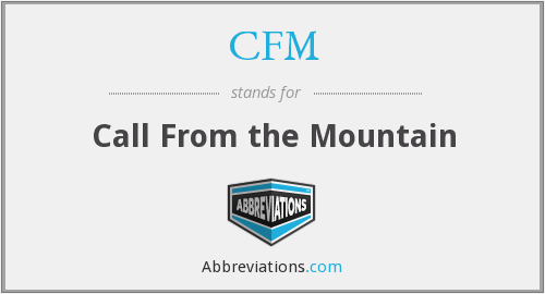 CFM - Call From the Mountain