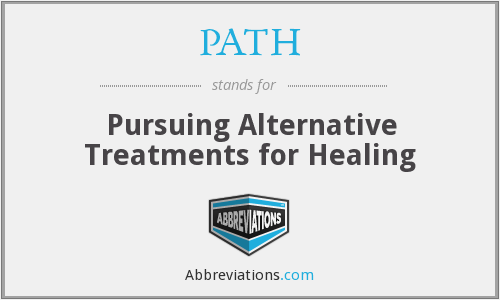 PATH - Pursuing Alternative Treatments For Healing