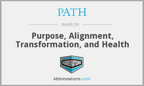 PATH - Purpose Alignment Transformation And Health