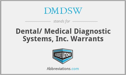DMDSW - Dental/ Medical Diagnostic Systems, Inc. Warrants