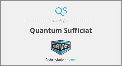 QS - Quantum Sufficiat