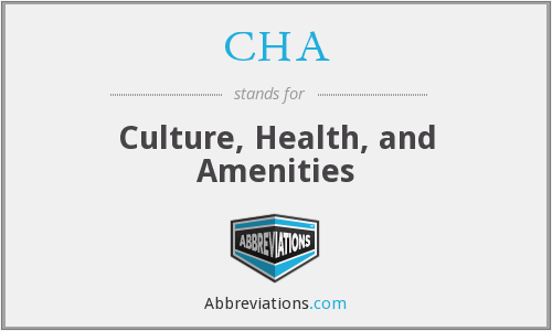 CHA - Culture, Health, and Amenities