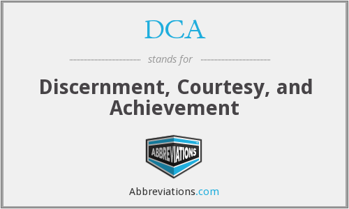 DCA - Discernment, Courtesy, and Achievement