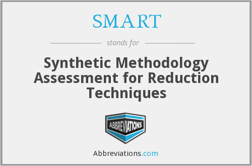 SMART - Synthetic Methodology Assessment for Reduction Techniques