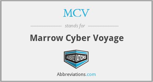 MCV - Marrow Cyber Voyage