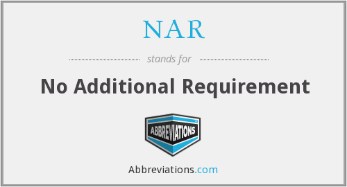 NAR - No Additional Requirement