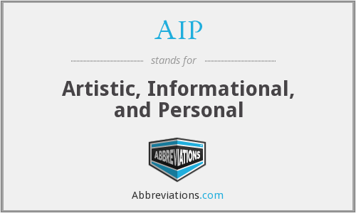 AIP - Artistic, Informational, and Personal