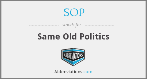 SOP - Same Old Politics