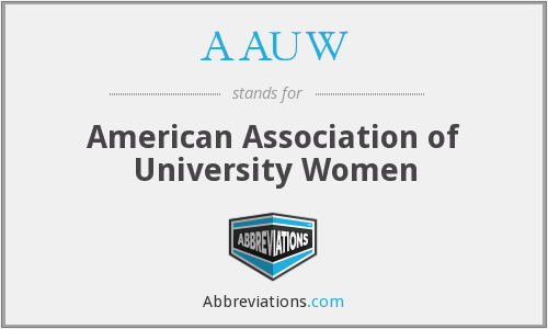 What does AAUW stand for?