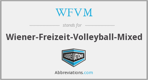What does WFVM stand for?