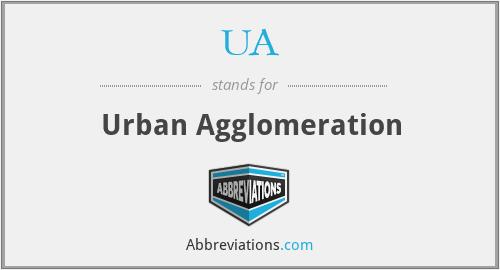 UA - Urban Agglomeration