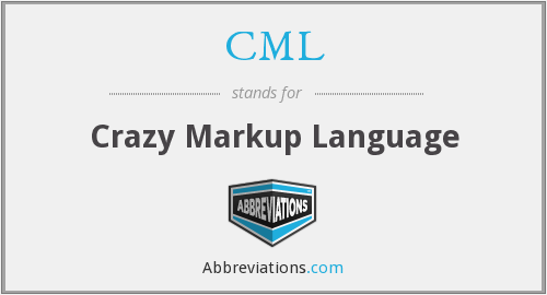 CML - Crazy Markup Language
