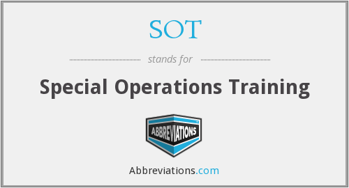 SOT - Special Operations Training