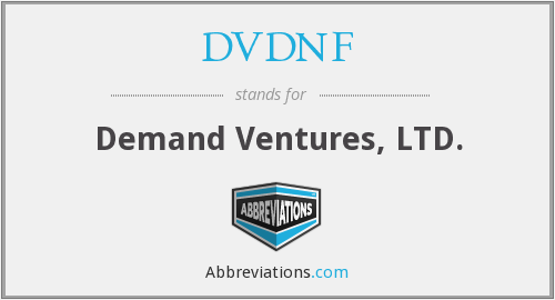 DVDNF - Demand Ventures, LTD.