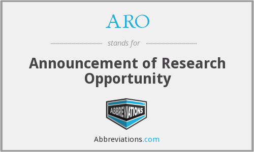 ARO - Announcement of Research Opportunity