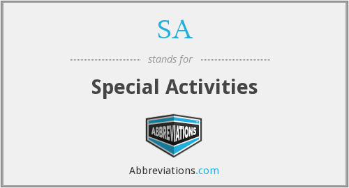 SA - Special Activities