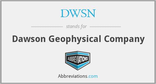 DWSN - Dawson Geophysical Company
