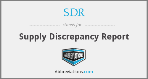 SDR - Supply Discrepancy Report