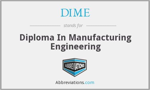 DIME - Diploma In Manufacturing Engineering