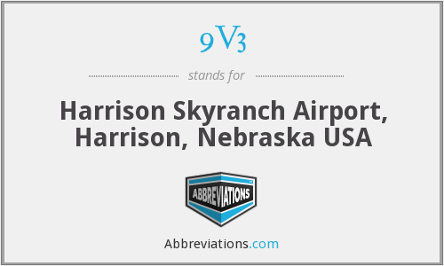 9V3 - Harrison Skyranch Airport, Harrison, Nebraska USA