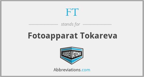 FT - Fotoapparat Tokareva
