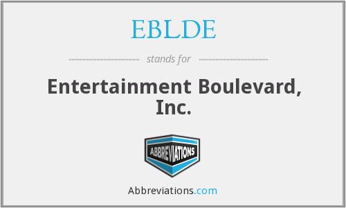 EBLDE - Entertainment Boulevard, Inc.