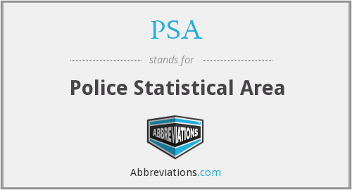 PSA - Police Statistical Area