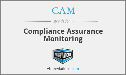 CAM - Compliance Assurance Monitoring