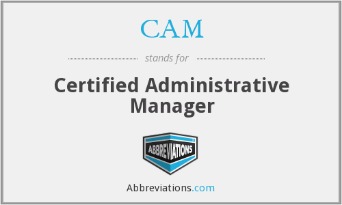 CAM - Certified Administrative Manager