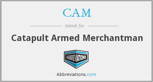 CAM - Catapult Armed Merchantman