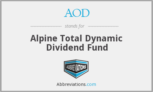 AOD - Alpine Total Dynamic Dividend Fund