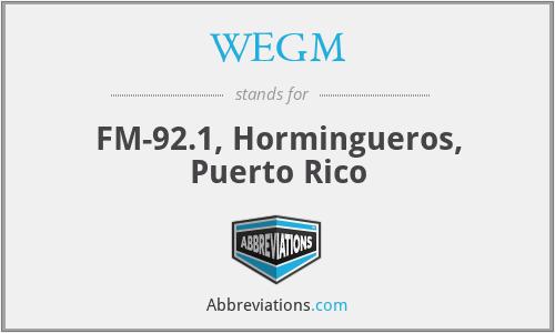 WEGM - FM-92.1, Hormingueros, Puerto Rico