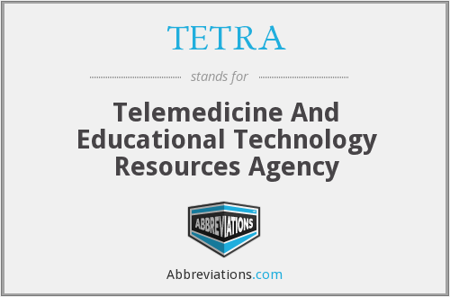 TETRA - Telemedicine And Educational Technology Resources Agency