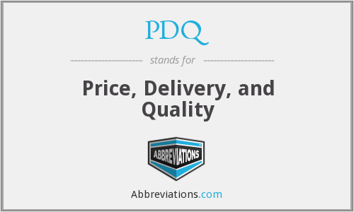 PDQ - Price, Delivery, and Quality