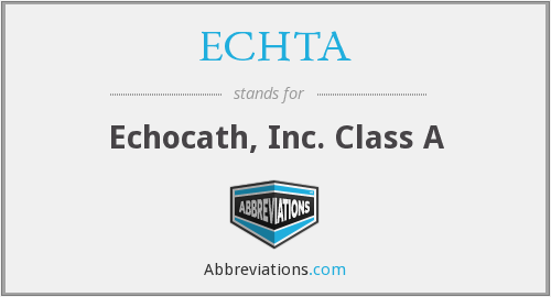 What does ECHTA stand for?