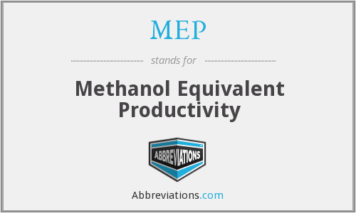 MEP - Methanol Equivalent Productivity