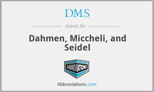 DMS - Dahmen, Miccheli, and Seidel