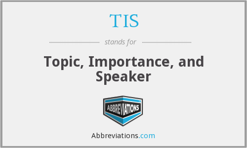 TIS - Topic, Importance, and Speaker