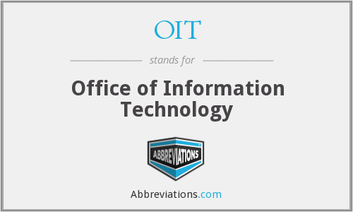 OIT - Office Of Information Technology