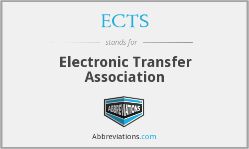 ECTS - Electronic Transfer Association