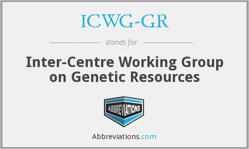 ICWG-GR - Inter-Centre Working Group on Genetic Resources