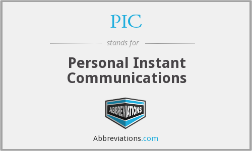 PIC - Personal Instant Communications