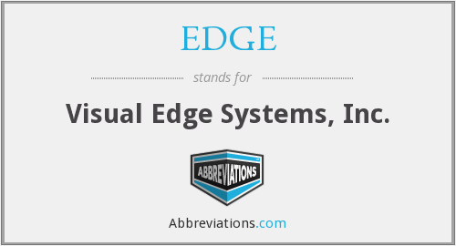 EDGE - Visual Edge Systems, Inc.