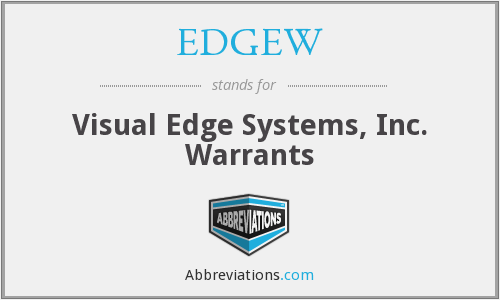 EDGEW - Visual Edge Systems, Inc. Warrants
