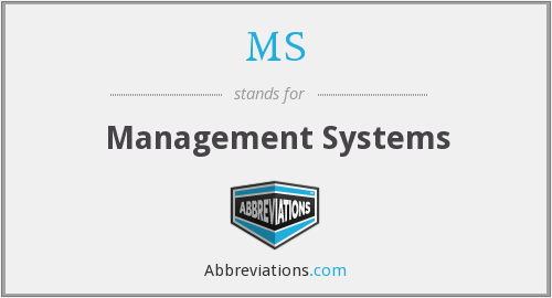 MS - Management Systems