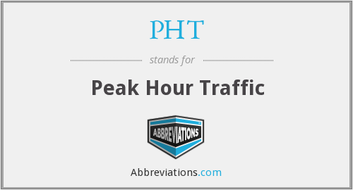 PHT - Peak Hour Traffic