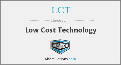 LCT - Low Cost Technology