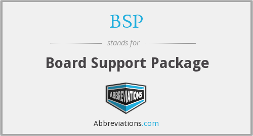BSP - Board Support Package